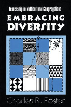 Embracing Diversity, Charles Foster