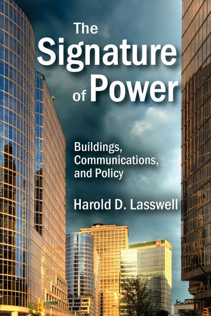 The Signature of Power, Harold D. Lasswell