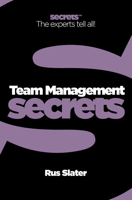 Team Management (Collins Business Secrets), Rus Slater
