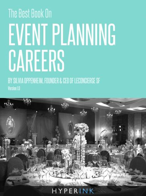 The Best Book On Event Planning Careers, Silvia Oppenheim