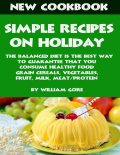 Simple Recipes on Holiday, William Gore