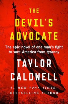 The Devil's Advocate, Taylor Caldwell