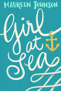 Girl at Sea, Maureen Johnson