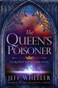 The Queen's Poisoner (The Kingfountain Series Book 1), Jeff Wheeler