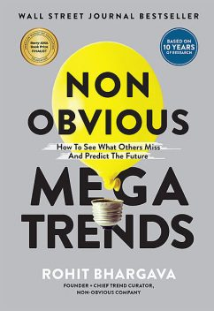 Non Obvious Megatrends, Rohit Bhargava
