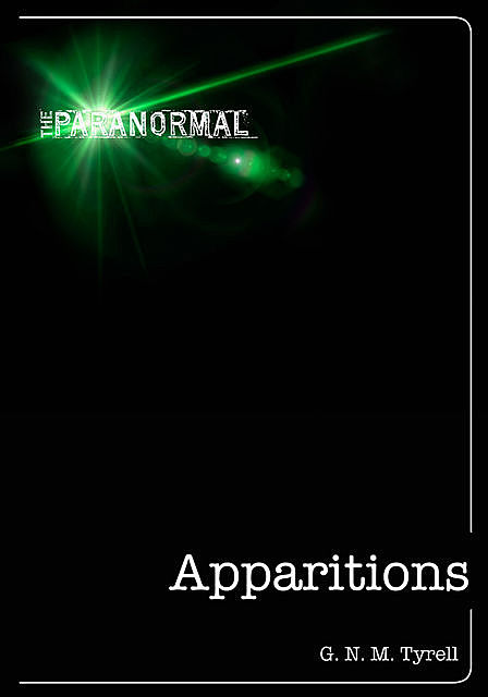 Apparitions, George N. M Tyrell