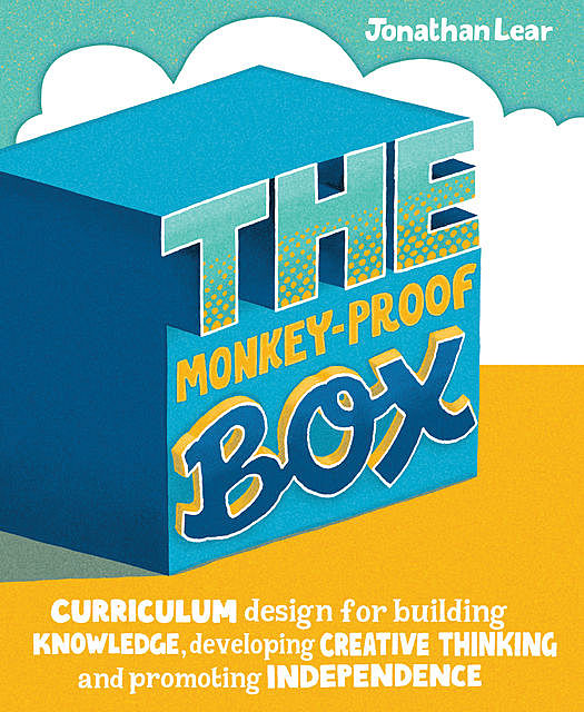 The Monkey-Proof Box, Jonathan Lear