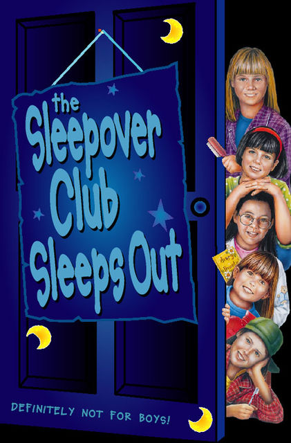 The Sleepover Club Sleep Out (The Sleepover Club, Book 9), Narinder Dhami