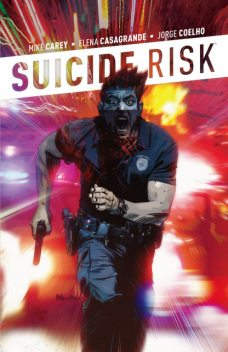 Suicide Risk Vol. 3, Mike Carey