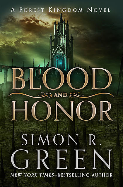 Blood and Honor, Simon R.Green