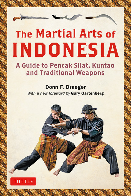 The Martial Arts of Indonesia, Donn F. Draeger