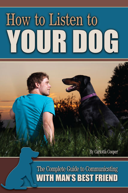 How to Listen to Your Dog, Carlotta Cooper