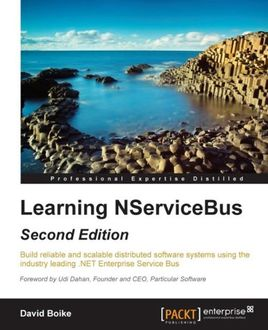 Learning NServiceBus – Second Edition, David Boike