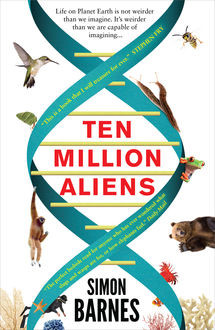 Ten Million Aliens, Simon Barnes