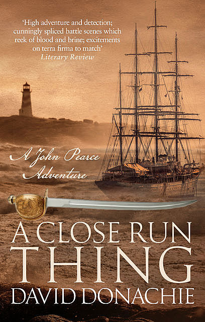 A Close Run Thing, David Donachie