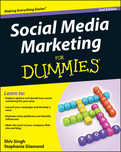 Social Media Marketing For Dummies, Stephanie Diamond, Shiv Singh