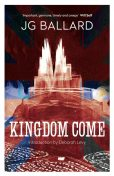 Kingdom Come, J.G.Ballard