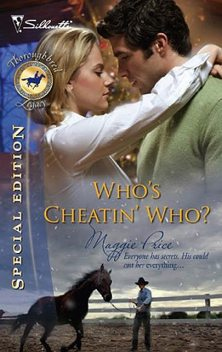 Who's Cheatin' Who, Maggie Price