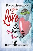 How to Love Yourself – Self-Esteem, Tom Brown