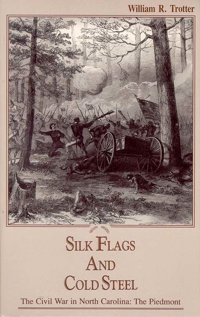 Silk Flags and Cold Steel, William Trotter