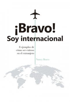Bravo! Soy internacional, Nancy Bravo