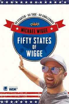 Fifty States of Wigge, Michael Wigge