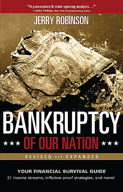 Bankruptcy of Our Nation (Revised and Expanded), Jerry Robinson