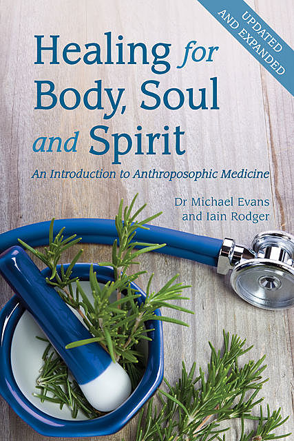Healing for Body, Soul and Spirit, Michael Evans, Iain Rodger