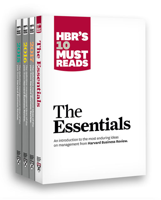 HBR's 10 Must Reads Big Business Ideas Collection (2015–2017 plus The Essentials) (4 Books) (HBR's 10 Must Reads), Harvard Business Review