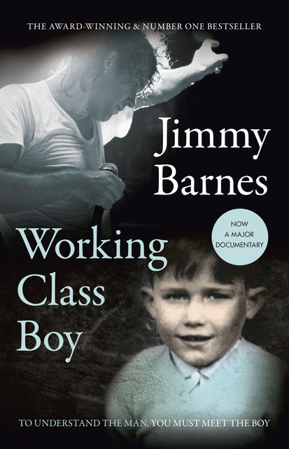 Working Class Boy, Jimmy Barnes