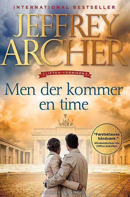 Men der kommer en time, Jeffrey Archer