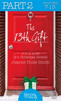The 13th Gift: Part Two, Joanne Huist Smith
