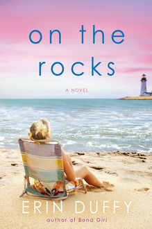 On the Rocks, Erin Duffy
