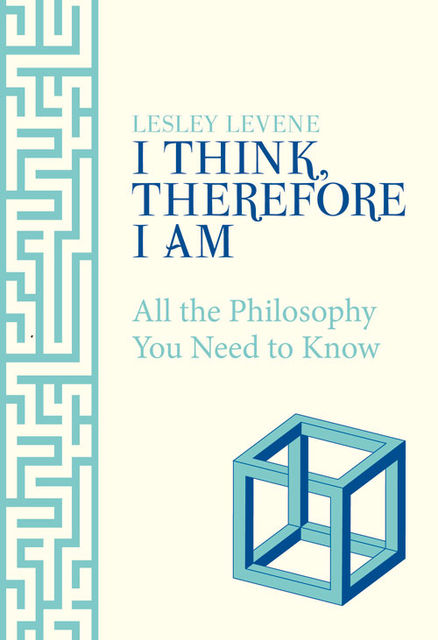 I Think, Therefore I Am, Lesley Levene
