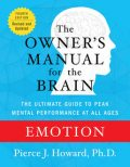 Emotion: The Owner's Manual, Pierce Howard