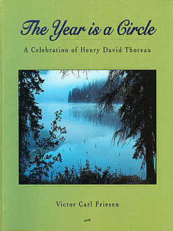 The Year Is a Circle, Victor Carl Friesen