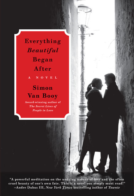 Everything Beautiful Began After, Simon Van Booy