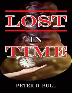 Lost In Time, Peter D. Bull