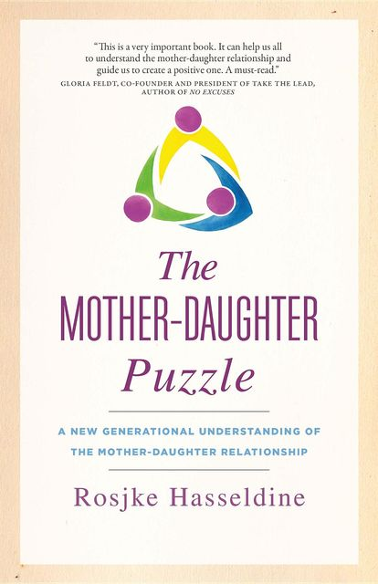 The Mother-Daughter Puzzle, Rosjke Hasseldine