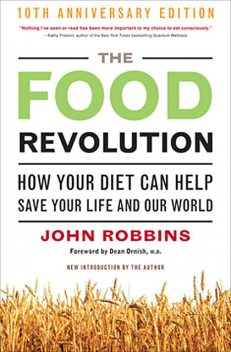 The Food Revolution, John Robbins