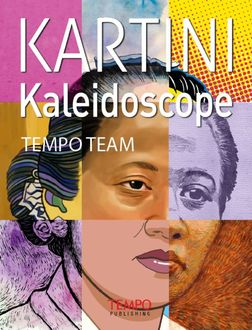 Kartini Kaleidoscope, TEMPO Team