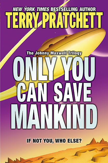 Johnny Maxwell 1 - Only You Can Save Mankind, Terry David John Pratchett