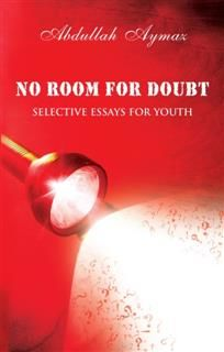 No Room for Doubt, Abdullah Aymaz