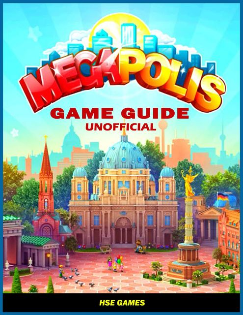 Megapolis Game Guide Unofficial, HSE Games