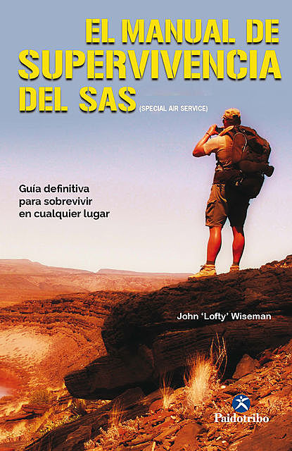 "El manual de supervivencia del SAS (Color), John ""Lofty"" Wiseman"