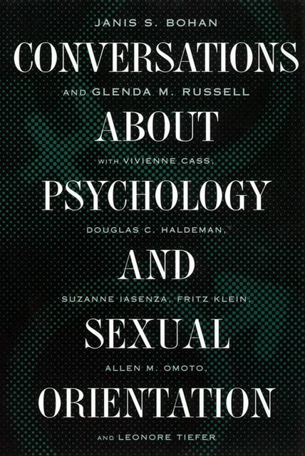 Conversations about Psychology and Sexual Orientation, Glenda M.Russell, Janis S.Bohan