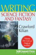 Writing Science Fiction & Fantasy, Crawford Kilian