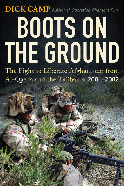 Boots on the Ground, Dick Camp