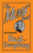 The Mums' Book, Maloney Alison