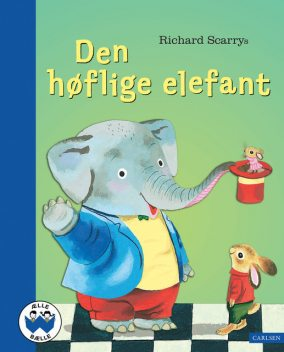 Den høflige elefant, Richard Scarry